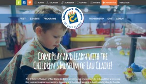 The Children's Museum of Eau Claire was really fun for Meghan and Jenna to design. This was one of the sites we we won a 2016 GDUSA award for.